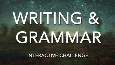 Grammar & Writing Interactive Challenge